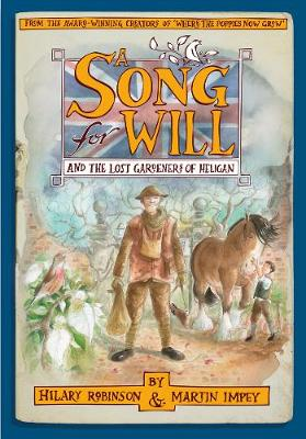 Cover for A Song for Will and The Lost Gardeners of Heligan by Hilary Robinson