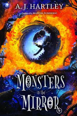 Cover for Monsters in the Mirror by A. J. Hartley