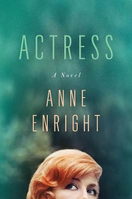 Cover for Actress by Anne Enright