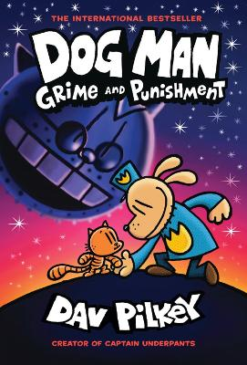 Cover for Dog Man 9: Grime and Punishment by Dav Pilkey