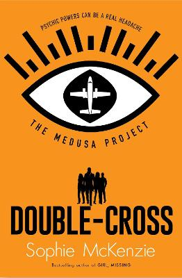 Cover for The Medusa Project: Double-Cross by Sophie McKenzie