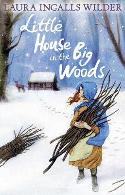 Cover for Little House in the Big Woods by Laura Ingalls Wilder