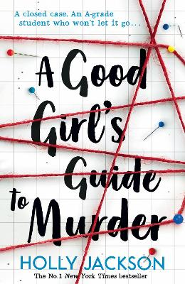 Cover for A Good Girl's Guide to Murder by Holly Jackson