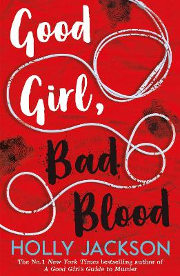 Cover for Good Girl, Bad Blood by Holly Jackson