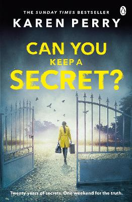 Cover for Can You Keep A Secret? by Karen Perry