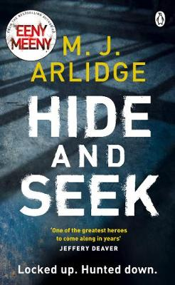 Cover for Hide and Seek by M. J. Arlidge