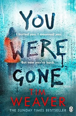 Cover for You Were Gone  by Tim Weaver