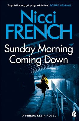 Cover for Sunday Morning Coming Down by Nicci French