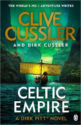 Celtic Empire Dirk Pitt #25