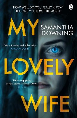 Cover for My Lovely Wife by Samantha Downing
