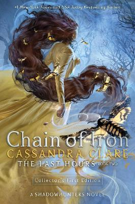 Cover for The Last Hours: Chain of Iron by Cassandra Clare
