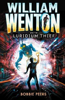 Cover for William Wenton and the Luridium Thief by Bobbie Peers