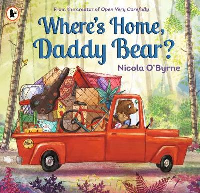 Cover for Where's Home, Daddy Bear? by Nicola O'Byrne