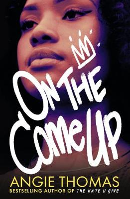 Cover for On the Come Up by Angie Thomas