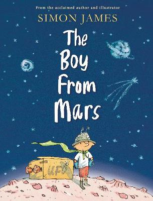 Cover for The Boy from Mars by Simon James