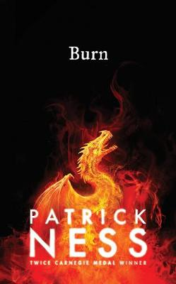 Cover for Burn by Patrick Ness
