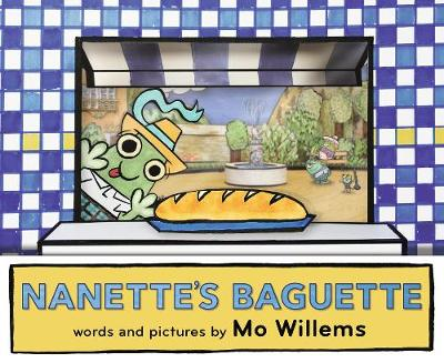 Cover for Nanette's Baguette by Mo Willems