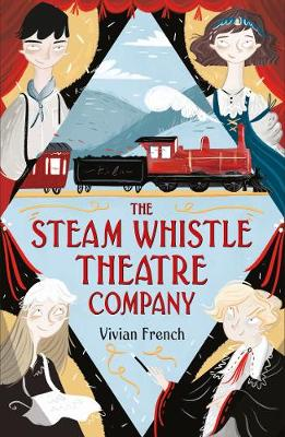 Cover for The Steam Whistle Theatre Company by Vivian French