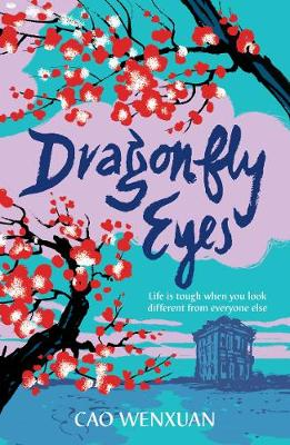 Cover for Dragonfly Eyes by Cao Wenxuan