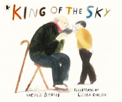 Book Cover for King of the Sky by Nicola Davies