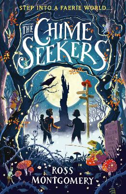 Cover for The Chime Seekers by Ross Montgomery