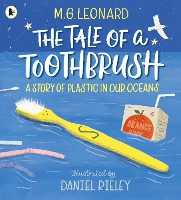 Cover for The Tale of a Toothbrush by M.G. Leonard