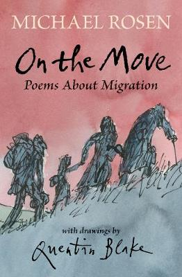 Cover for On the Move: Poems About Migration by Michael Rosen