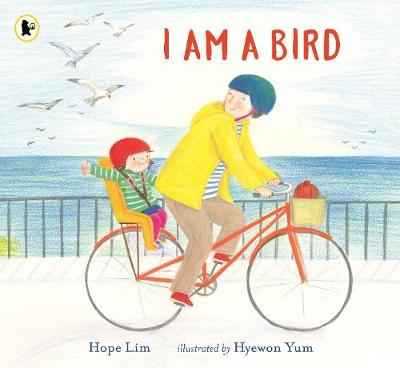 I Am a Bird by Hope Lim Book Cover