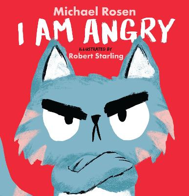 Cover for I Am Angry by Michael Rosen