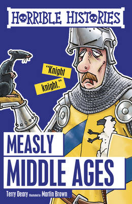Book Cover for Measly Middle Ages by Terry Deary
