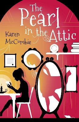 Cover for The Pearl in the Attic by Karen Mccombie