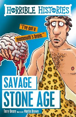 Cover for Savage Stone Age by Terry Deary