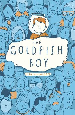 Cover for The Goldfish Boy by Lisa Thompson