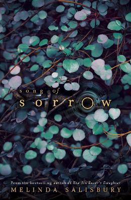 Cover for Song of Sorrow by Melinda Salisbury