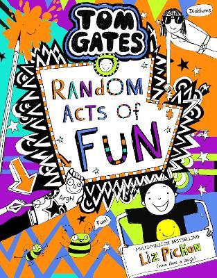 Tom Gates 19:Random Acts of Fun