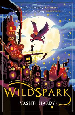 Cover for Wildspark by Vashti Hardy