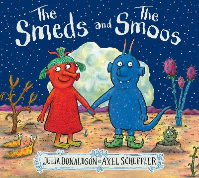 Cover for The Smeds and the Smoos by Julia Donaldson