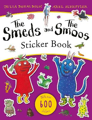 Cover for The Smeds and the Smoos Sticker Book by Julia Donaldson