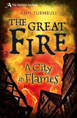 Cover for The Great Fire - A City in Flames by Ann Turnbull