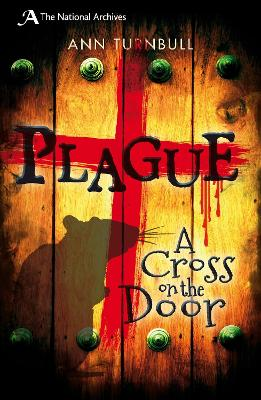Cover for Plague  A Cross on the Door by Ann Turnbull
