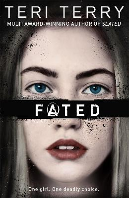 Cover for Fated by Teri Terry