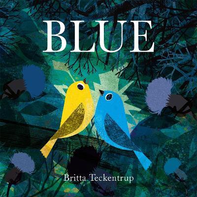 Cover for Blue by Britta Teckentrup