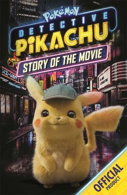Cover for Detective Pikachu: Story of the Movie by Pokemon
