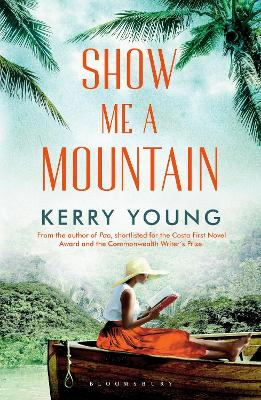 Cover for Show Me A Mountain by Kerry Young