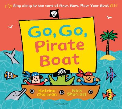 Cover for Go, Go, Pirate Boat by Katrina Charman