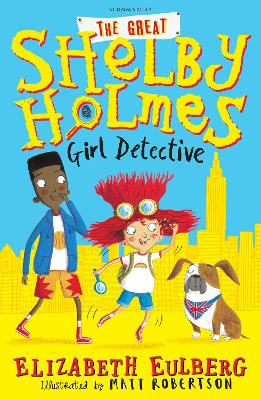 Cover for The Great Shelby Holmes Girl Detective by Elizabeth Eulberg