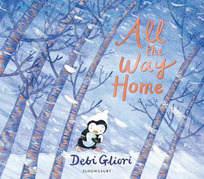 Cover for All the Way Home by Debi Gliori