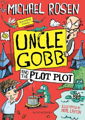 Cover for Uncle Gobb and the Plot Plot by Michael Rosen