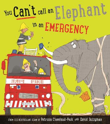 You Can't Call an Elephant in an Emergency