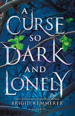 Cover for A Curse So Dark and Lonely by Brigid Kemmerer